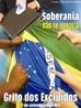 """""""Em 2002, o lema foi Soberania não se Negocia, junto com a realização do Plebiscito Nacional contra a ALCA em todo o Brasil, momento este de tentar manter a soberania nacional, face o imposição do capitalismo norte americano nos países da América Latina e sobre o povo desses países. A luta e organização é a favor de uma nação livre, soberana e independente, (que seja capaz de decidir seu futuro) e por uma economia fundamentada na justiça, na solidariedade e na paz. O Grito denunciou que a Pátria estava sendo negociada, na ALCA, sem que o povo tenha conhecimento do que está sendo comprometido. O povo quer saber, o povo precisa saber e está disposto a participar. Cada voto do plebiscito, significou uma voz e um Grito, na grande sinfonia que canta e diz """"Liberdade não tem preço e Soberania não se Negocia""""."""" <br/> <br/> Palavras-chave: grito dos excluídos, movimentos sociais, direitos cidadania, exclusão social, teologia da libertação, socialismo, trabalho, produção, classes sociais, ideologia, políticas públicas, neoliberalismo."""